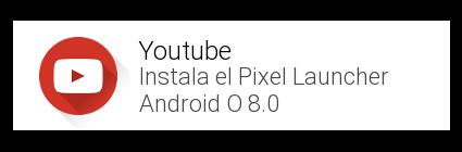 Ver video en youtube-PixelLauncher