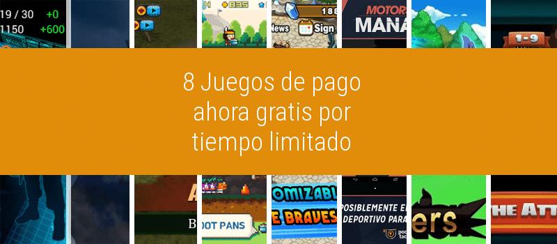 8 juegos gratuitos por tiempo limitado